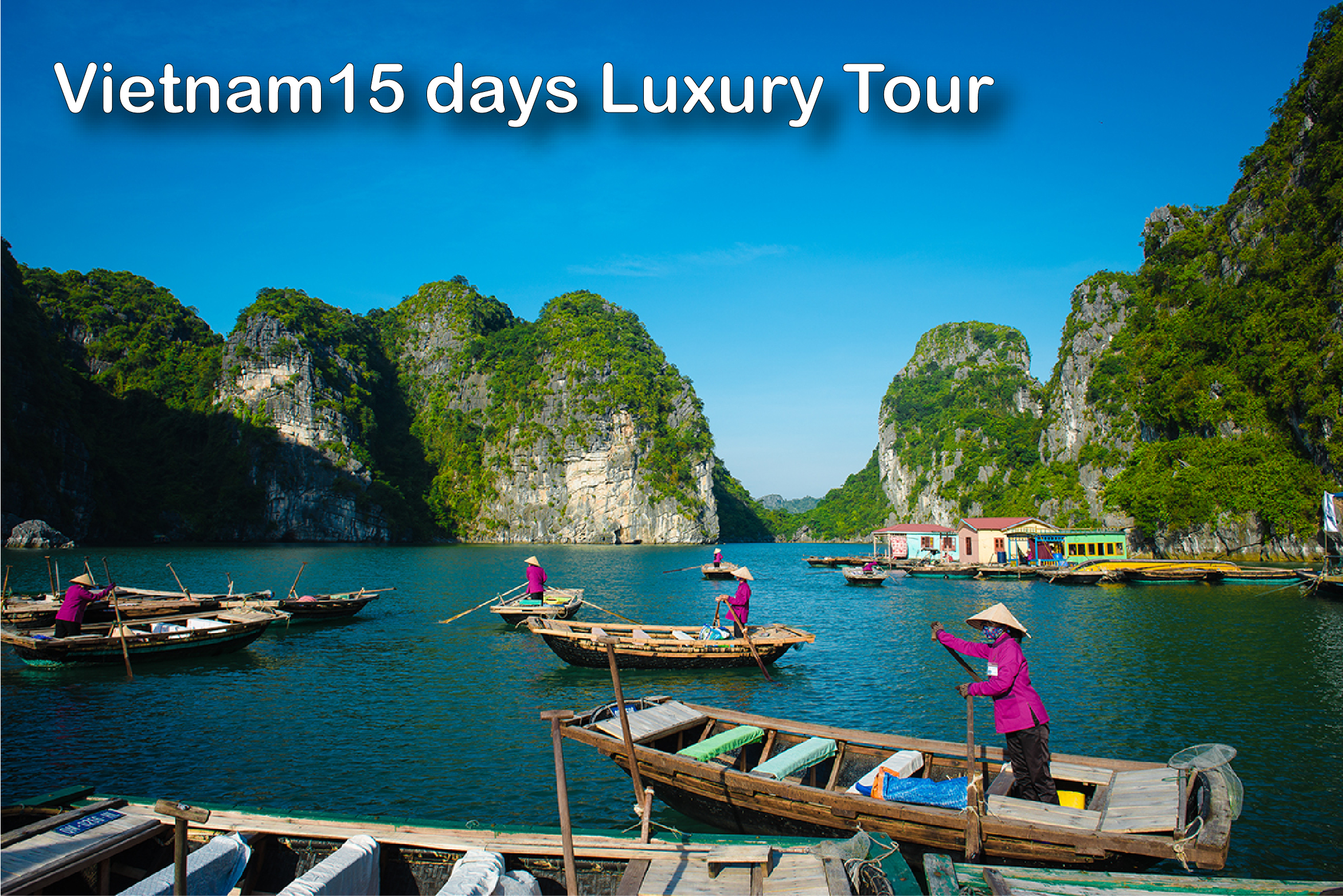 Vietnam 15 Days Tour