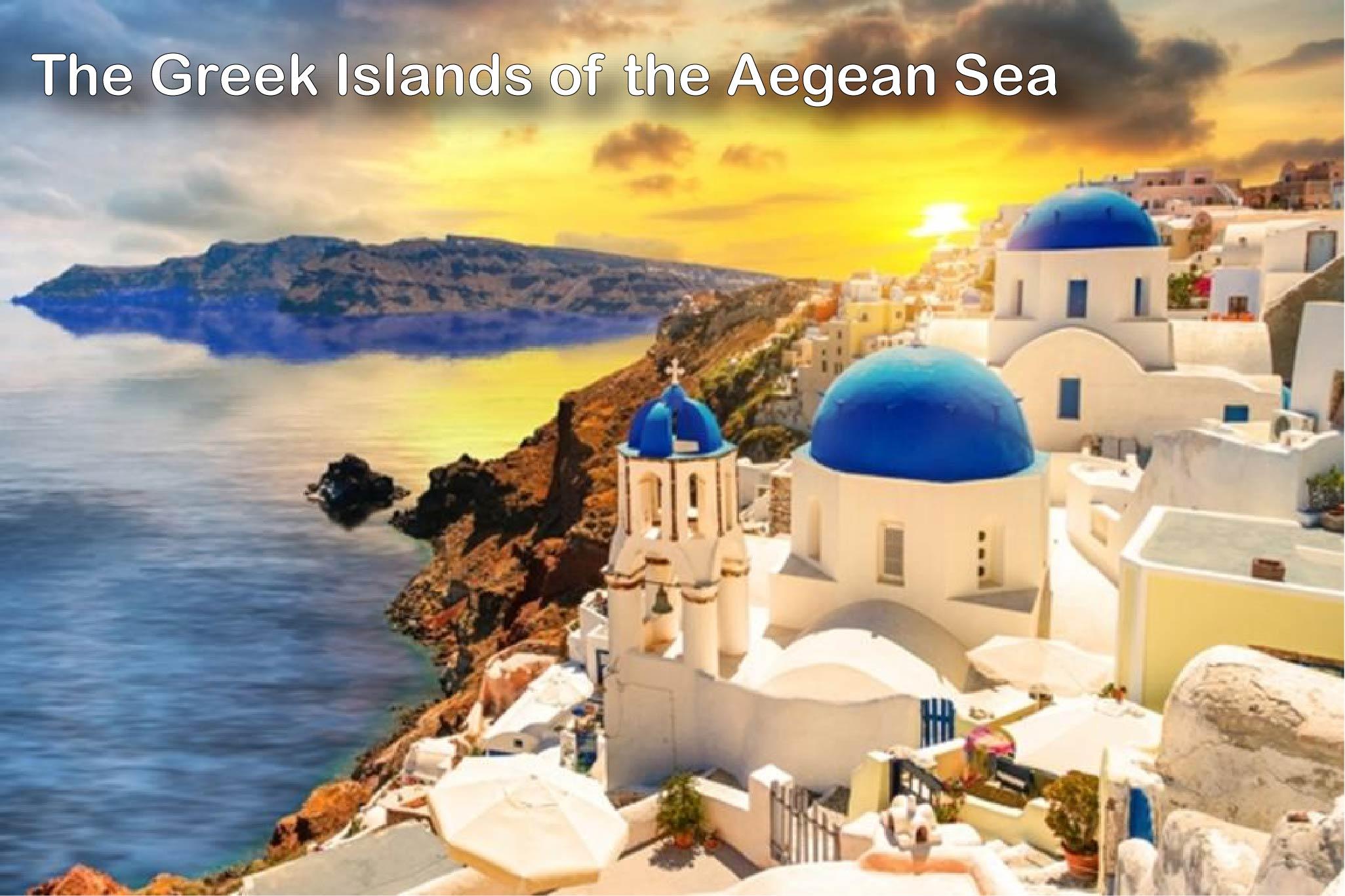 2019 UAA10 The Greek Islands of the Aegean Sea 10 days