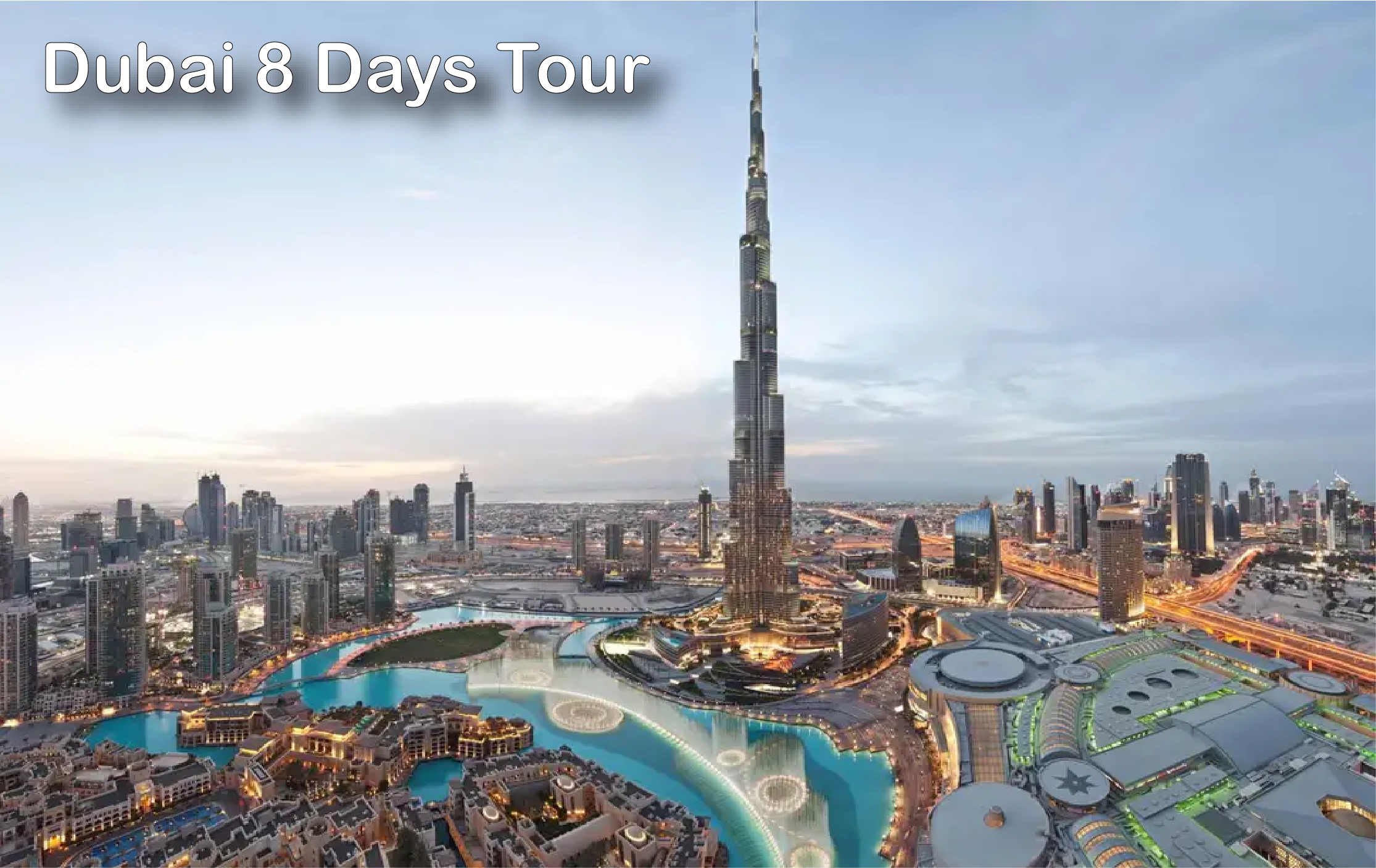 Dubai 8 Days Tour