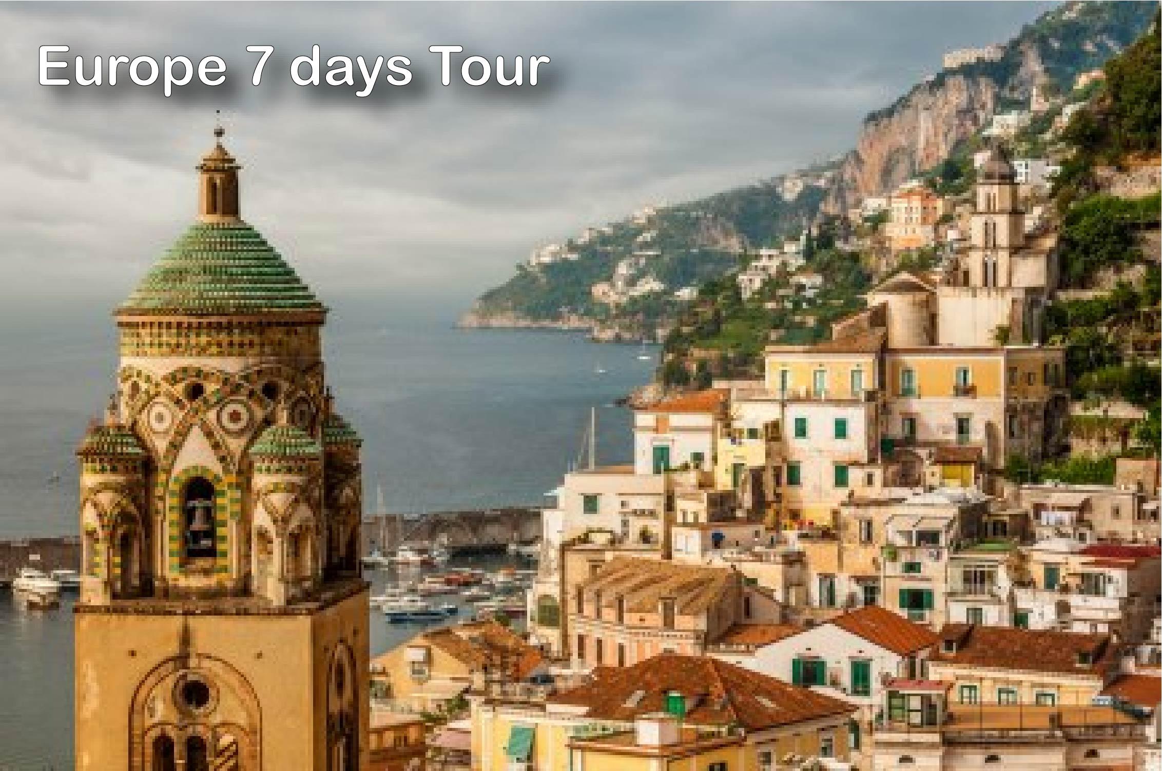 Europe 7 days tours