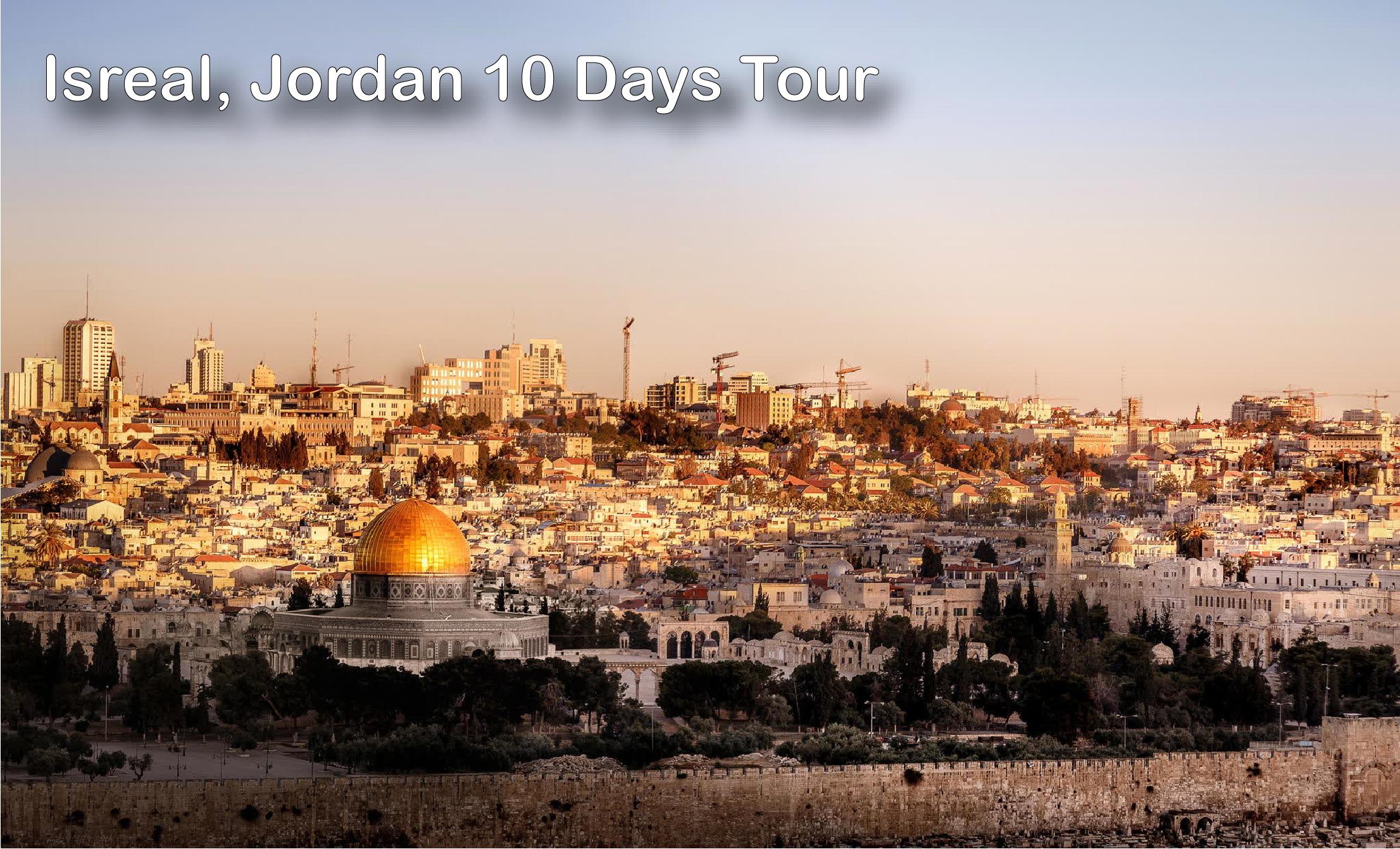 Isreal, Jordan 10 days Tour