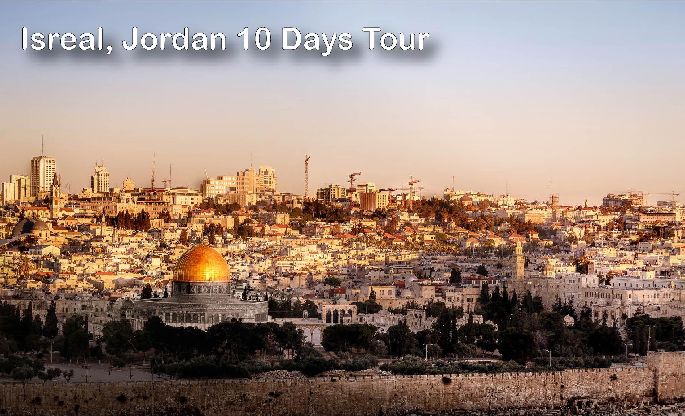 Isreal, Jordan 12 days